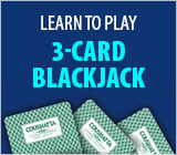 Learn to Play 3-Card Blackjack
