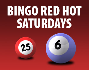 Bingo RED HOT Saturdays