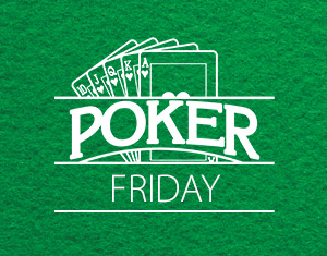 Poker Friday Night No Limit Texas Hold 'Em Tournament