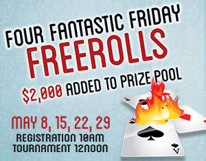 Friday Freerolls No Limit Texas Hold'em
