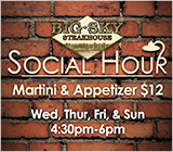 Big Sky Steakhouse Social Hour