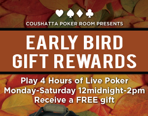 Poker Early Bird Gift Rewards