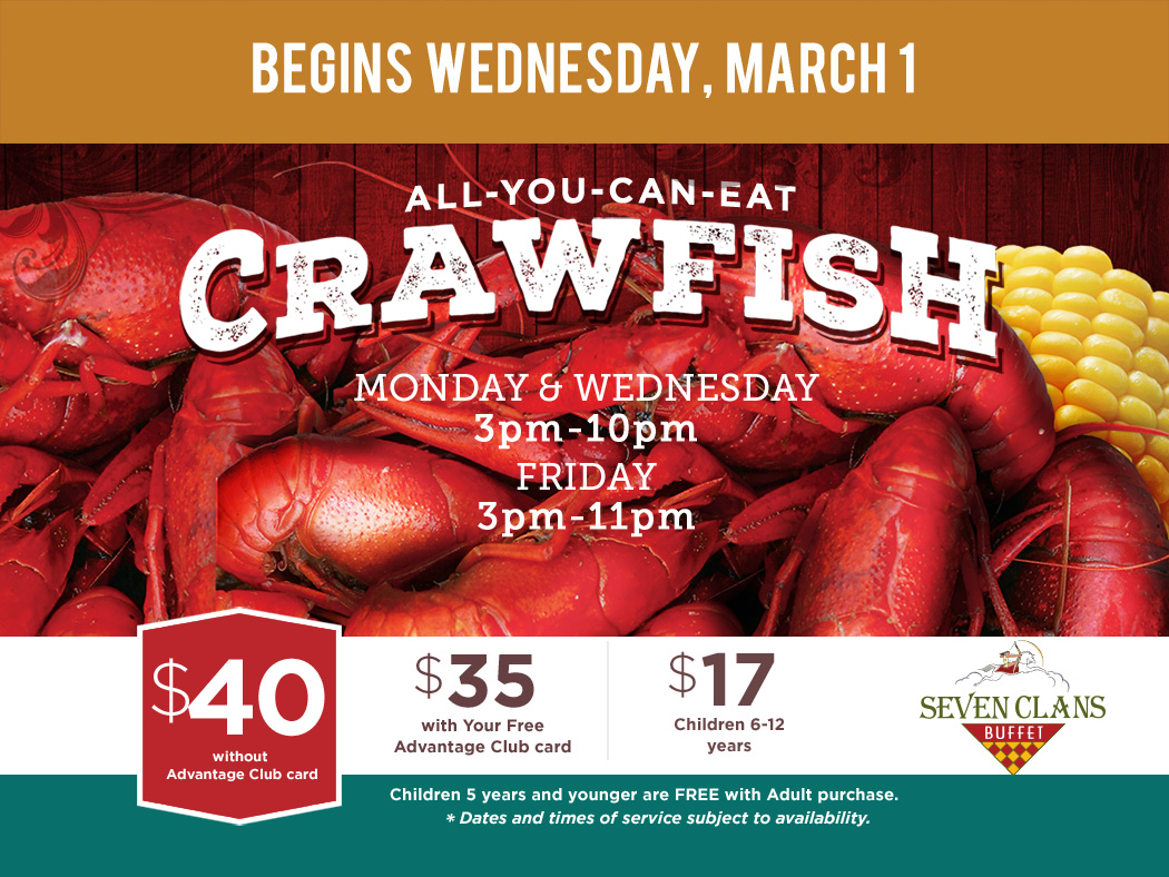 Savor Authentic Louisiana Allyoucaneat Crawfish At Seven Clans Buffet Every  Monday, Wednesday & Friday For