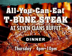 All-You-Can-Eat T-bone Steak Special
