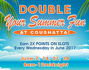 Double Your Summer Fun at Coushatta
