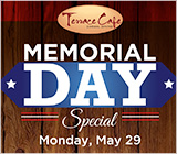 Memorial Day Terrace Special