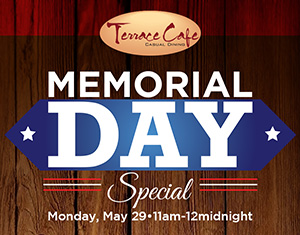 Memorial Day Special at Terrace Cafe
