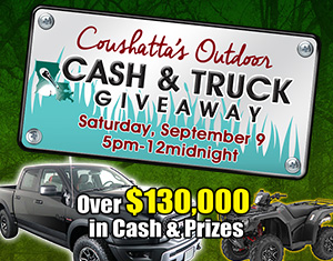 Coushatta's Outdoor Cash & Truck Giveaway