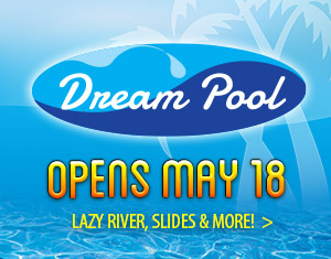 Dream Pool Opens Friday, May 18