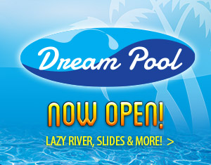 Dream Pool Now Open!