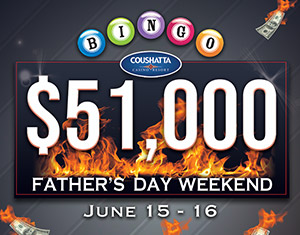 Bingo $51,000 RED HOT Father's Day Weekend