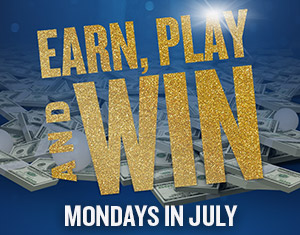 Earn, Play and Win Mondays
