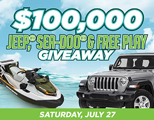 $100,000 Jeep®, Sea-Doo® & Free Play Giveaway