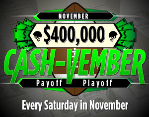 $400,000 Cash-Vember Payoff Playoff