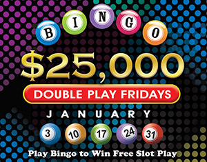 Bingo's $25,000 Double Play Fridays