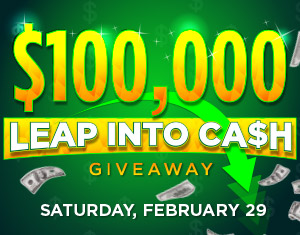 $100,000 Leap into Cash Giveaway