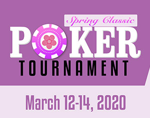 Spring Classic Poker Tournament