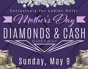 Mother's Day Diamonds & Cash Giveaway